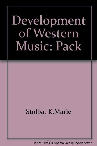 9780697125545: The Development of Western Music: A History