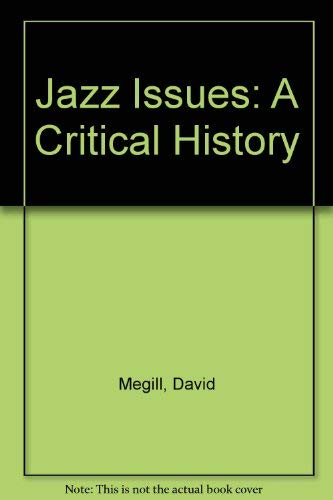9780697125712: Jazz Issues: A Critical History