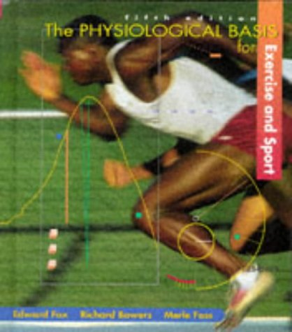 9780697126269: The Physiological Basis for Exercise and Sport