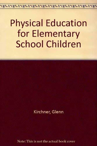 9780697126375: Physical Education for Elementary School Children