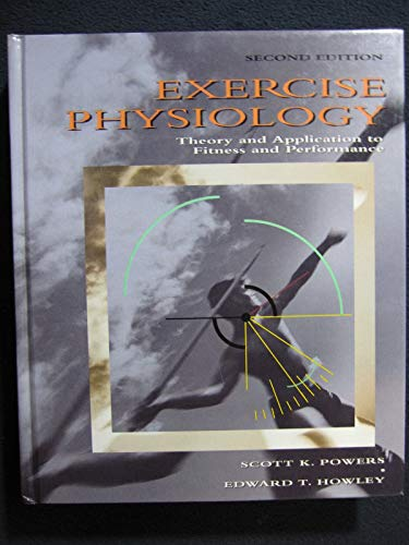 9780697126573: Exercise Physiology: Theory and Application to Fitness and Performance