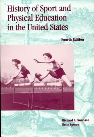 History of Sport and Physical Education in the United States: Richard Swanson