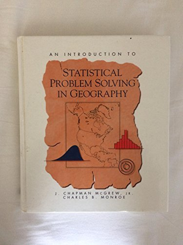 9780697126825: An Introduction to Statistical Problem Solving in Geography