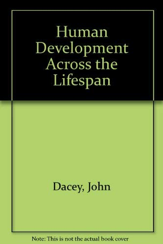 9780697127327: Human Development Across the Lifespan