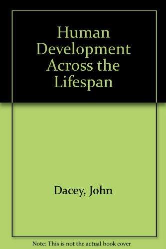 9780697127327: Human Development: Across the Lifespan