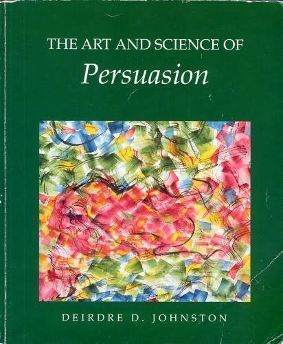 9780697128904: The Art and Science of Persuasion