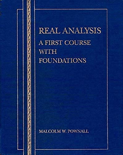 9780697129086: Real Analysis: A First Course With Foundations
