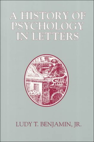 9780697129802: A History of Psychology in Letters