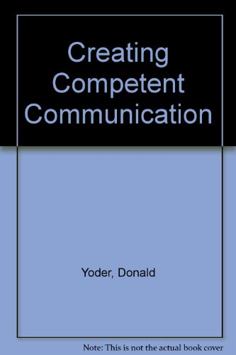 9780697132383: Creating Competent Communication