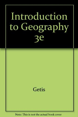 Introduction to Geography 3e: Getis