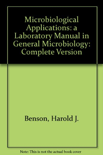 9780697137654: Microbiological Applications: A Laboratory Manual in General Microbiology/Complete Version