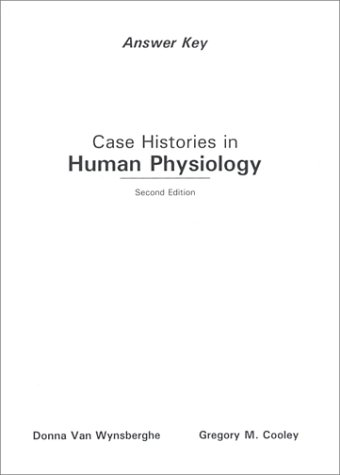 9780697137920: Case Histories in Human Physiology: Answer Key