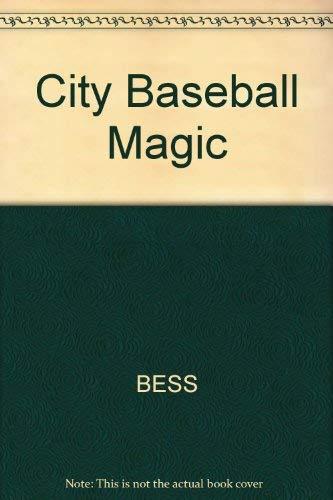 9780697138798: City Baseball Magic: Plain Talk and Uncommon Sense About Cities and Baseball Parks