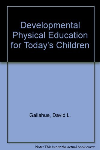 9780697142085: Developmental Physical Education for Today's Children