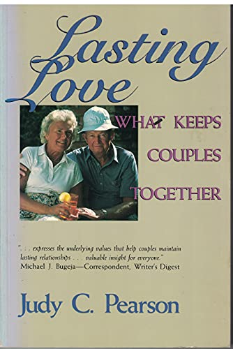 9780697142467: Lasting Love: What Keeps Couples Together
