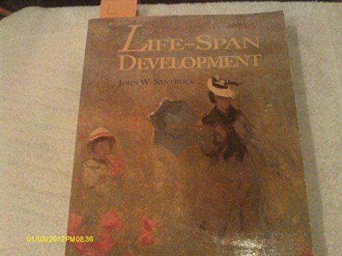 Life Span Development: Santrock, John W.