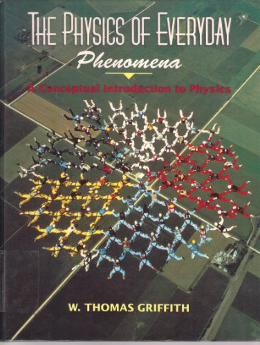 9780697145499: Physics of Everyday Phenomena: A Conceptual Introduction to Physics