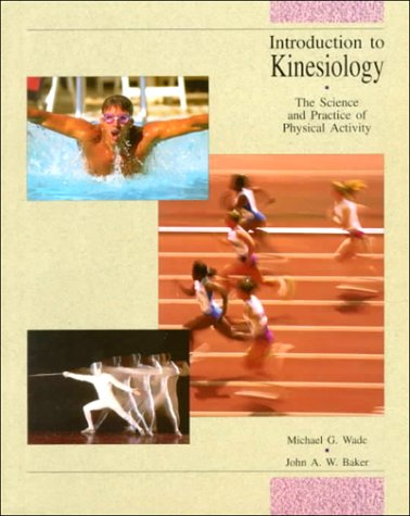 9780697145963: Introduction To Kinesiology: The Science and Practice of Physical Activity