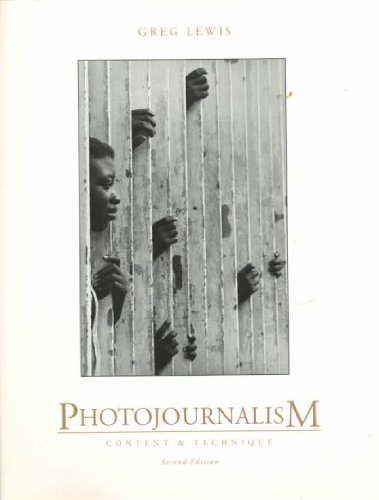 Photojournalism - Content and Technique