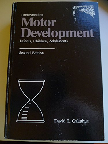 9780697148124: Understanding Motor Development: Infants, Children, Adolescents