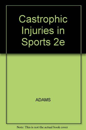 Castrophic Injuries in Sports 2e: Samuel Hopkins Adams,