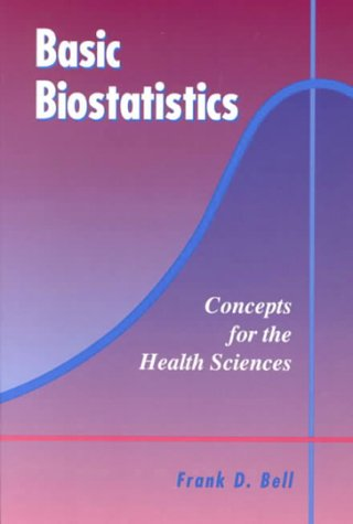 9780697149794: Basic Biostatistics: Concepts for the Health Sciences : The Almost No Math Stats Book