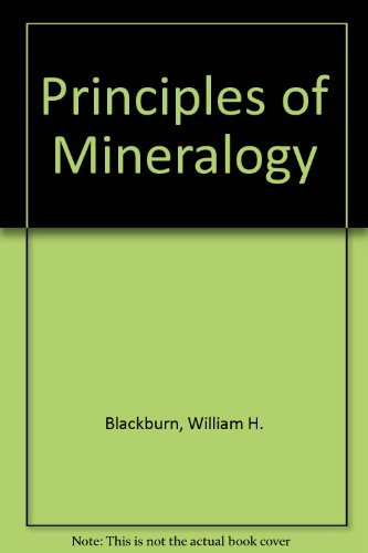 Principles of Mineralogy: Dennen, William H.,