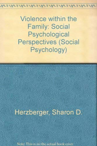 9780697151735: Violence Within the Family: Social Psychological Perspectives (Brown & Benchmark's Social Psychology Series,)