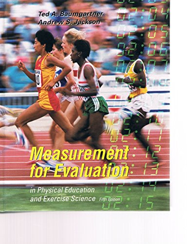 Measurement for Evaluation in Physical Education and: Baumgartner, Ted A.,