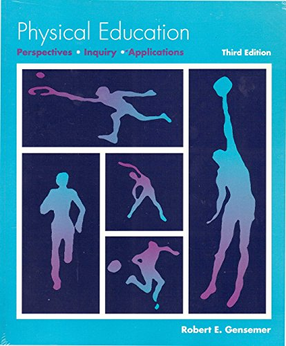 9780697152435: Physical Education: Perspectives, Inquiry, Applications