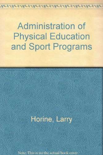 9780697152442: Administration of Physical Education and Sport Programs