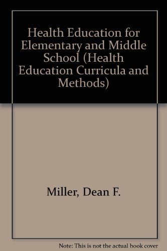 9780697152565: Health Education in the Elementary & Middle-Level School (Health Education Curricula and Methods)