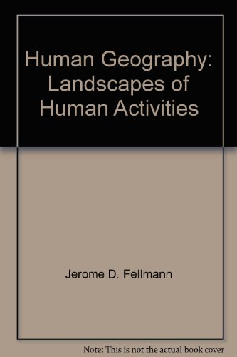 9780697157850: Human Geography: Landscapes of Human Activities