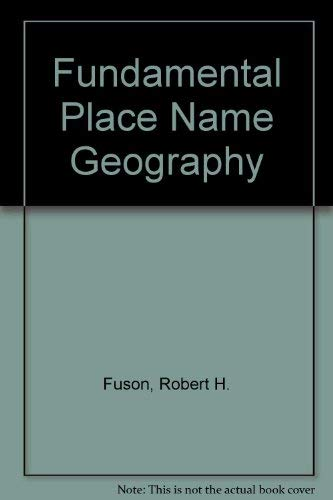 Fundamental Place-Name Geography - Robert H. Fuson