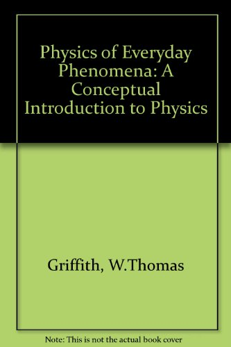 9780697158017: The Physics of Everyday Phenomena: A Conceptual Introduction to Physics