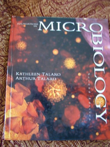 Foundations in microbiology: Kathleen P Talaro