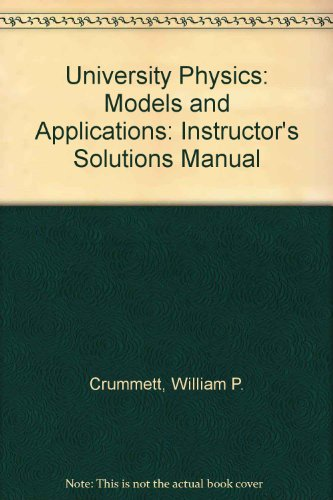 9780697164254: University Physics: Models and Applications: Instructor's Solutions Manual