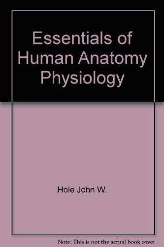 9780697167903: Essentials of Human Anatomy Physiology