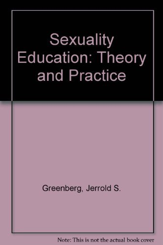 9780697171245: Sexuality Education: Theory and Practice