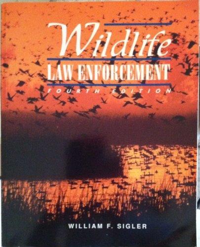 9780697202697: Wildlife Law Enforcement