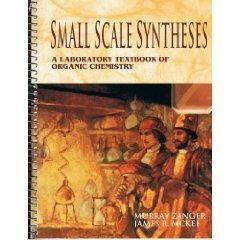 9780697209573: Small Scale Synthesis: Laboratory Text in Organic Chemistry