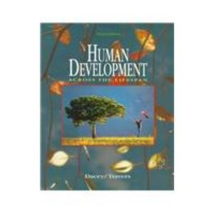9780697210043: Human Development Across the Lifespan