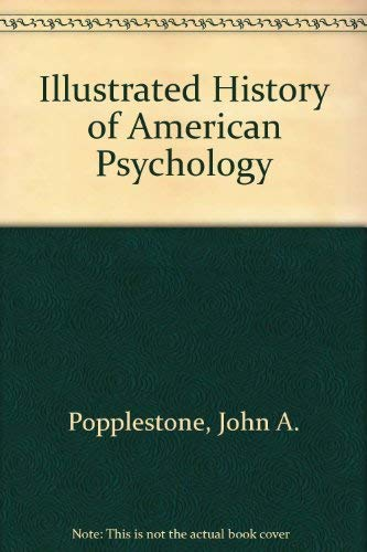 9780697211279: An Illustrated History of American Psychology