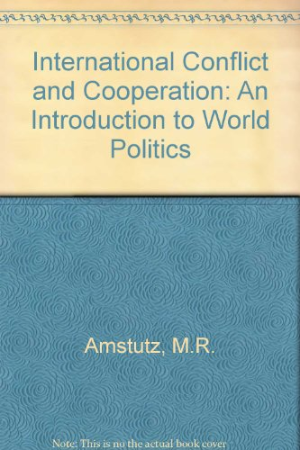 9780697219602: International Conflict and Cooperation: An Introduction to World Politics