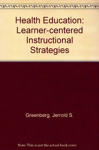 9780697223050: Health Education: Learner-Centered Instructional Strategies