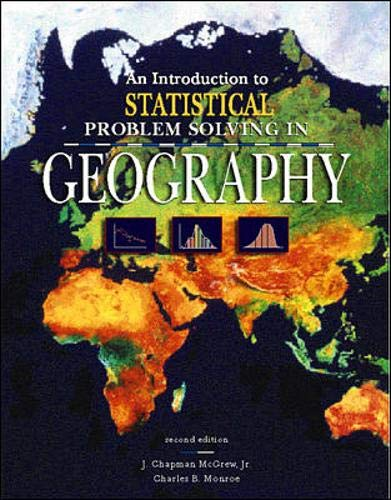 9780697229717: An Introduction to Statistical Problem Solving in Geography