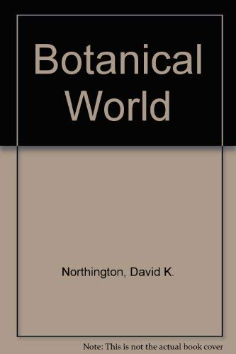 9780697234872: The Botanical World