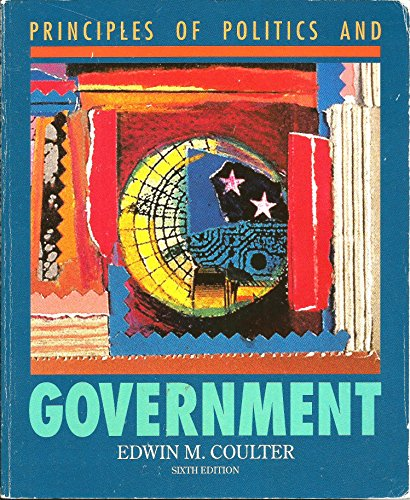 9780697237620: Principles of Politics and Government (Brown & Benchmark)