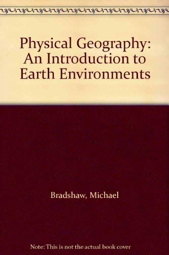 9780697240859: Physical Geography: An Introduction to Earth Environments