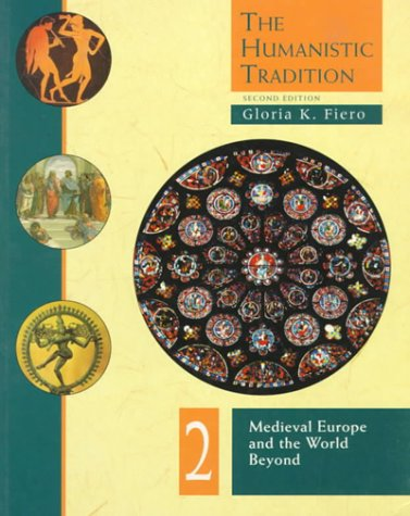 9780697242181: The Humanistic Tradition: Medieval Europe and the World Beyond